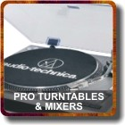 PRO TURNTABLES AND MIXERS